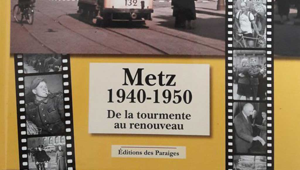 livre-temps-forts-metz-1940-1950-today