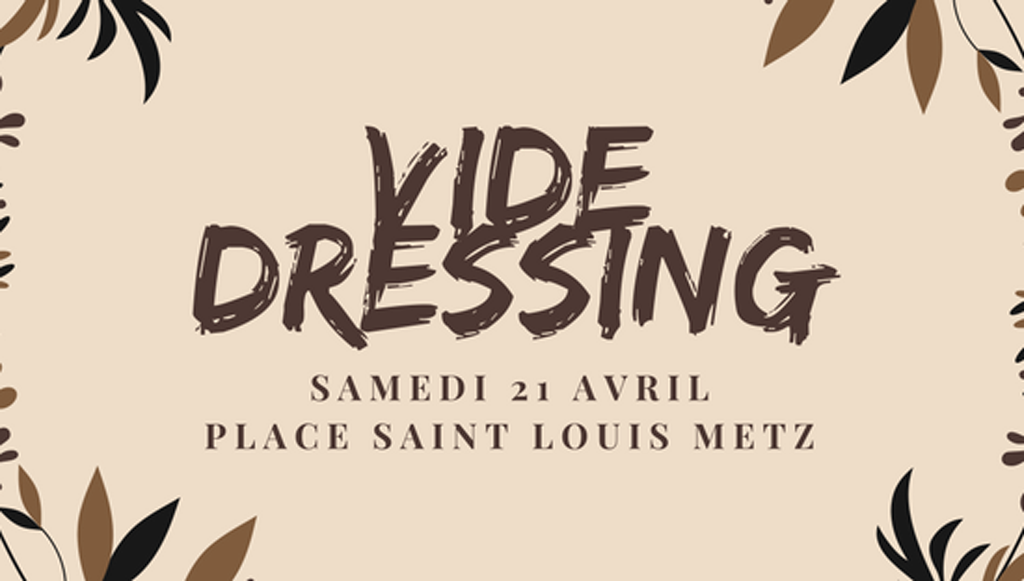vide-dressing-bis-metz-today