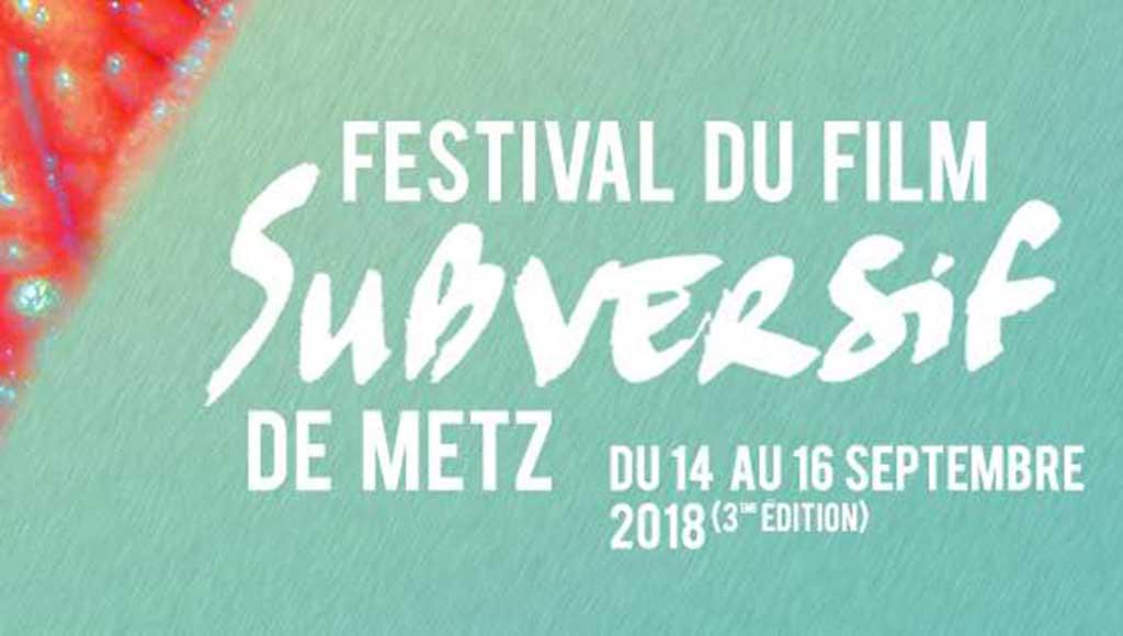 festival-film-subversif-metz-today
